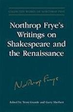 Northrop Frye's Writings on Shakespeare and the Renaissance af Northrop Frye, Troni Y Grande, Garry Sherbert