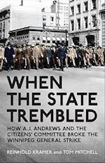 When the State Trembled (Canadian Social History Series)