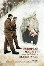 European Security since the Fall of the Berlin Wall (European Union)