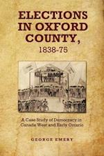 Elections in Oxford County, 1837-1875