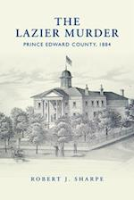 The Lazier Murder (Osgoode Society for Canadian Legal History)