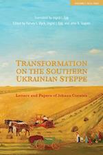 Transformation on the Southern Ukrainian Steppe (Tsarist and Soviet Mennonite Studies, nr. 1)