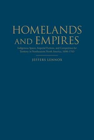 Bog, hardback Homelands and Empires af Jeffers Lennox
