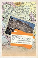 Crossing Central Europe (German And European Studies)