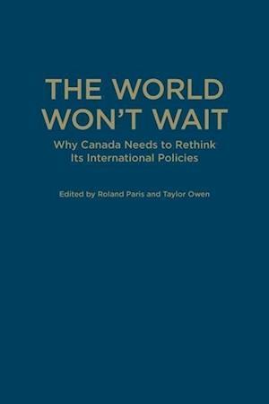 The World Won't Wait
