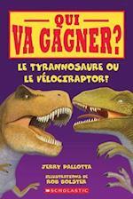 Qui Va Gagner? Le Tyrannosaure Ou Le Velociraptor?