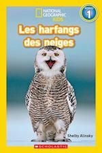 Les Harfangs Des Neiges (Niveau 1) = Hoot, Owl! (National Geographic Readers Level Pre1)