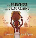 La Princesse de L'Eau Claire