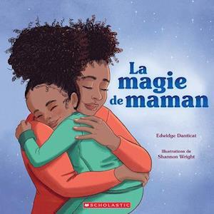 La Magie de Maman