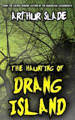 Haunting Of Drang Island af Arthur Slade