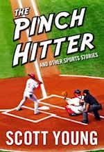 Pinch Hitter And Other Sports Stories