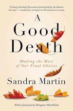 A Good Death af Sandra Martin