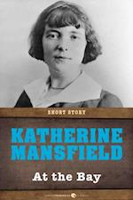 At The Bay af Katherine Mansfield