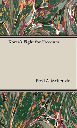 Korea's Fight for Freedom