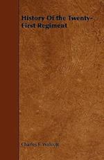 History Of the Twenty-First Regiment af Charles F. Walcott