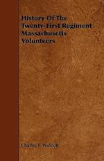 History of the Twenty-First Regiment Massachusetts Volunteers af Charles F. Walcott