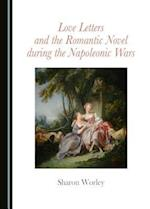 Love Letters and the Romantic Novel During the Napoleonic Wars