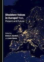 Dissident Voices in Europe? Past, Present and Future