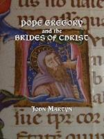 Pope Gregory and the Brides of Christ