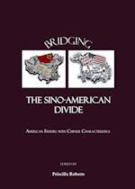 Bridging the Sino-American Divide af Priscilla Roberts