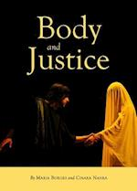 Body and Justice af Maria Borges, Cinara Nahra