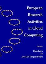 European Research Activities in Cloud Computing