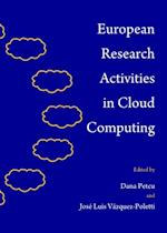 European Research Activities in Cloud Computing