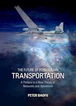 Future of Post-Human Transportation