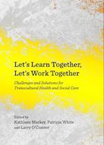 Let's Learn Together, Let's Work Together