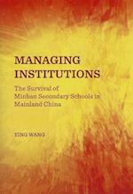 Managing Institutions af Ying Wang