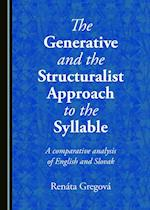 Generative and the Structuralist Approach to the Syllable