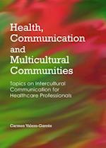 Health, Communication and Multicultural Communities af Carmen Valero-Garces