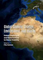 Global Climate Change, Environment and Energy