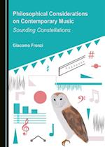 Philosophical Considerations on Contemporary Music