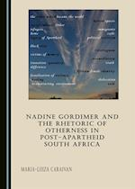 Nadine Gordimer and the Rhetoric of Otherness in Post-Apartheid South Africa af Maria-Luiza Caraivan