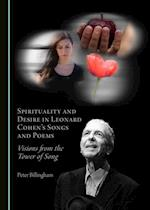 Spirituality and Desire in Leonard Cohen's Songs and Poems