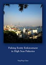 Fishing Entity Enforcement in High Seas Fisheries