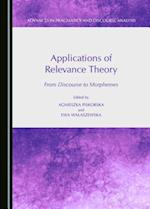 Applications of Relevance Theory (Advances in Pragmatics and Discourse Analysis)