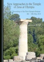 New Approaches to the Temple of Zeus at Olympia