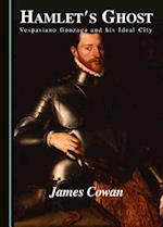 Hamlet's Ghost af James Cowan