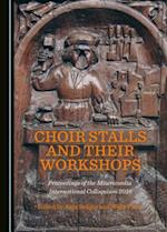 Choir Stalls and Their Workshops