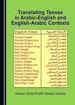 Translating Tenses in Arabic-English and English-Arabic Contexts