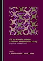 Current Issues in Language Evaluation, Assessment and Testing
