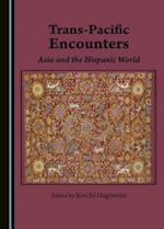 Trans-pacific Encounters