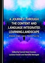 A Journey Through the Content and Language Integrated Learning Landscape