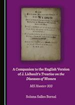 A Companion to the English Version of J. Liabault's Treatise on the Diseases of Women