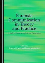 Forensic Communication in Theory and Practice