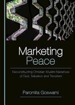 Marketing Peace (Peace Studies Edges and Innovations)