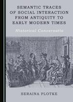Semantic Traces of Social Interaction from Antiquity to Early Modern Times