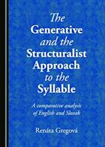 The Generative and the Structuralist Approach to the Syllable